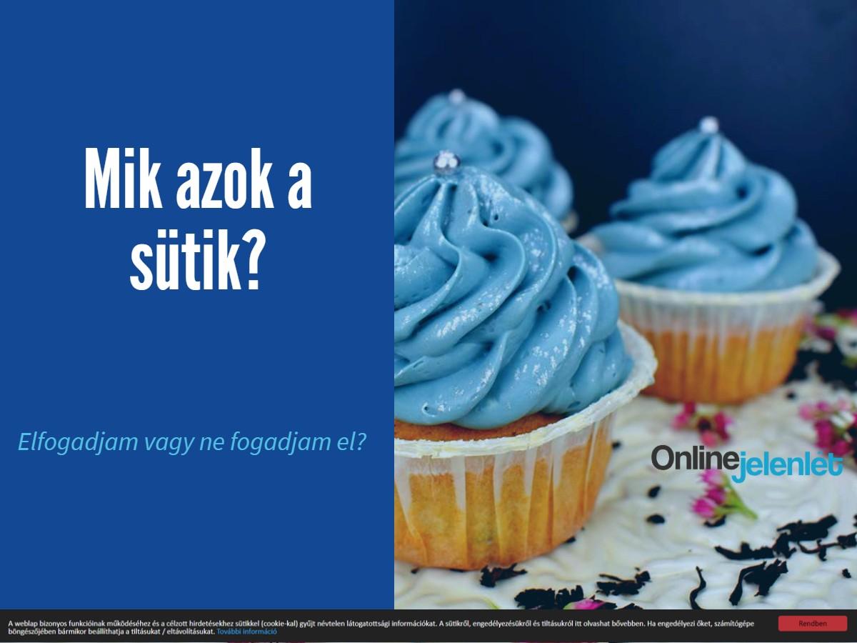 Mik azok a sütik?